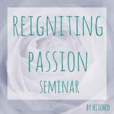 Reigniting Passion Seminar