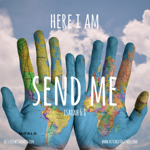 Here am I. Send me!